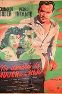 Caratula, cartel, poster o portada de No desearás la mujer de tu hijo