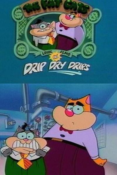 """Caratula, cartel, poster o portada de The Fat Cats in \""""Drip Dry Drips\"""""""