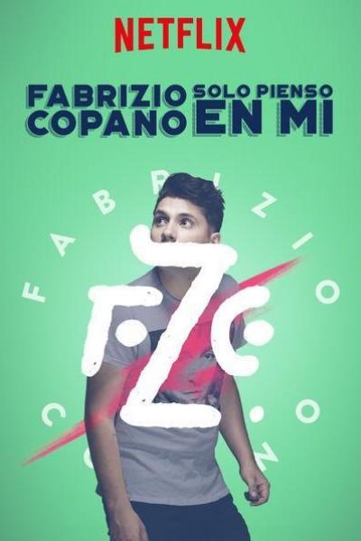Caratula, cartel, poster o portada de Fabrizio Copano: Solo pienso en mí