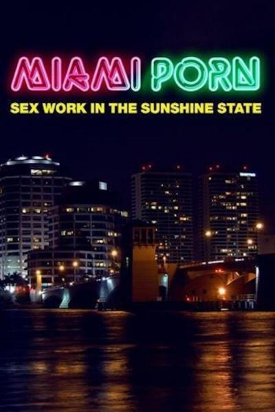 Caratula, cartel, poster o portada de Porno en Miami