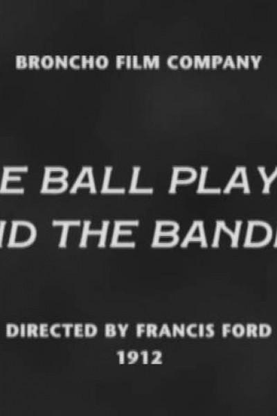 Caratula, cartel, poster o portada de The Ball Player and the Bandit