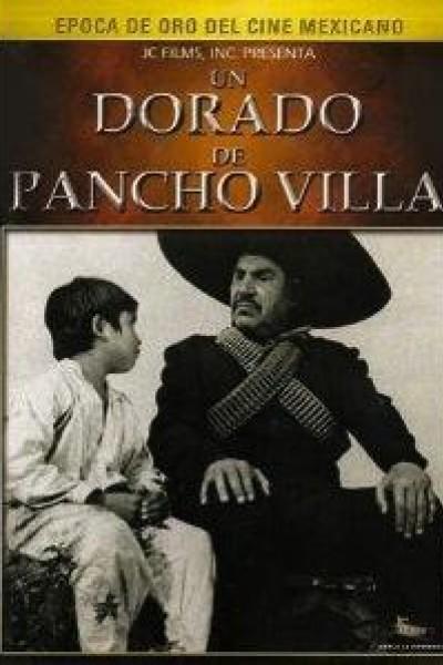 Caratula, cartel, poster o portada de Un Dorado de Pancho Villa