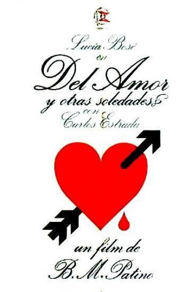 Caratula, cartel, poster o portada de Del amor y otras soledades