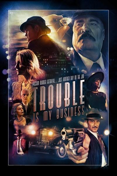 Caratula, cartel, poster o portada de Trouble Is My Business