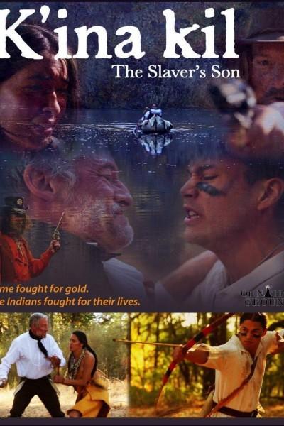 Caratula, cartel, poster o portada de K\'ina Kil: The Slaver\'s Son