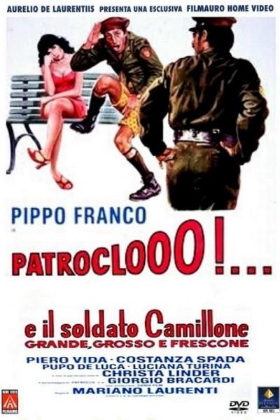 Caratula, cartel, poster o portada de Patroclooo!... E il soldato Camillone, grande, grosso e frescone