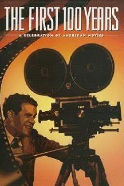 Caratula, cartel, poster o portada de Los primeros 100 años: Un homenaje al cine norteamericano