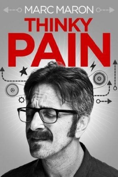 Caratula, cartel, poster o portada de Marc Maron: Thinky Pain