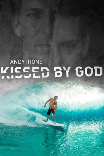 Caratula, cartel, poster o portada de Andy Irons: Kissed by God