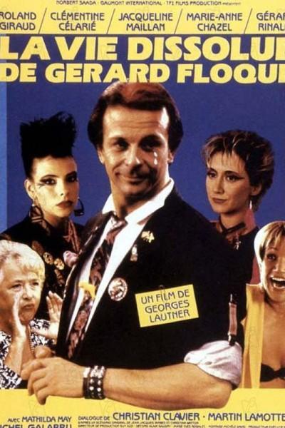Caratula, cartel, poster o portada de La vie dissolue de Gérard Floque