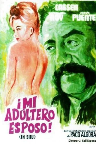 Caratula, cartel, poster o portada de ¡Mi adúltero esposo! (\'In Situ\')