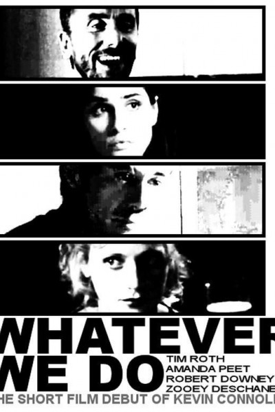 Caratula, cartel, poster o portada de Whatever We Do