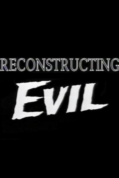 Caratula, cartel, poster o portada de Reconstructing Evil