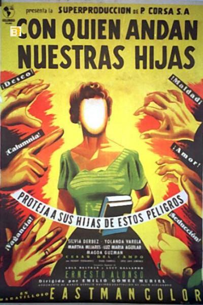 Caratula, cartel, poster o portada de Con quién andan nuestras hijas