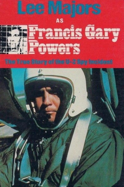Caratula, cartel, poster o portada de Francis Gary Powers: The True Story of the U-2 Spy Incident