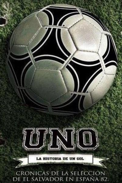 Caratula, cartel, poster o portada de Uno: La historia de un gol