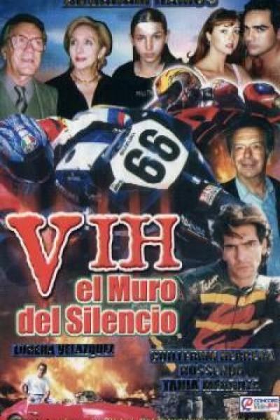 Caratula, cartel, poster o portada de V.I.H.: El muro del silencio