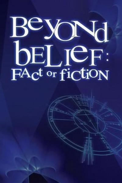 Caratula, cartel, poster o portada de Beyond Belief: Fact or Fiction