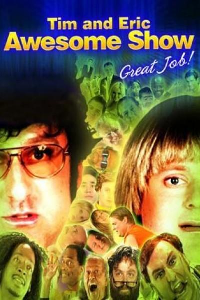 Caratula, cartel, poster o portada de Tim and Eric Awesome Show, Great Job!