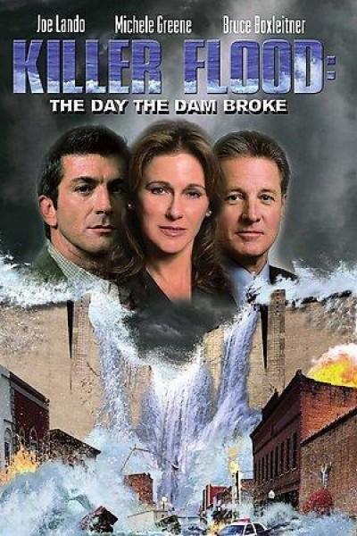 Caratula, cartel, poster o portada de Killer Flood: The Day the Dam Broke