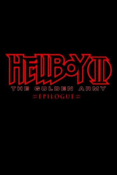 Caratula, cartel, poster o portada de Hellboy II: The Golden Army - Zinco Epilogue
