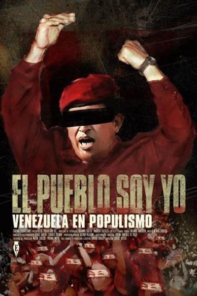 Caratula, cartel, poster o portada de El pueblo soy yo. Venezuela en populismo