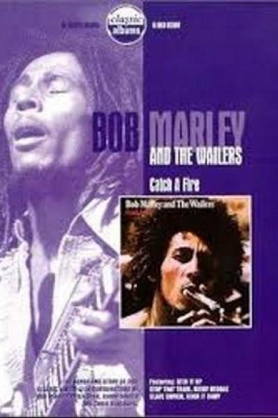 Caratula, cartel, poster o portada de Classic Albums: Bob Marley & the Wailers - Catch a Fire