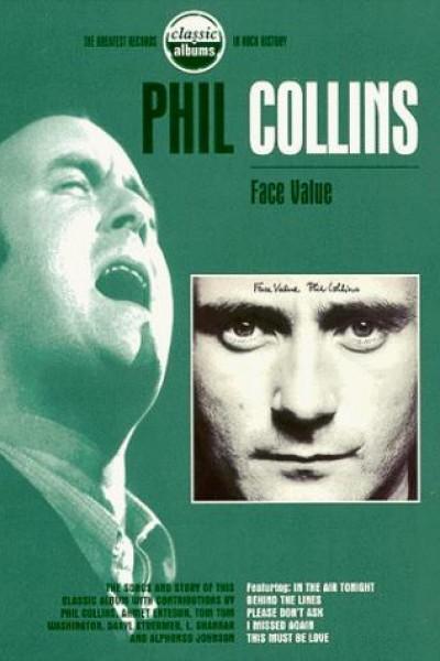 Caratula, cartel, poster o portada de Classic Albums: Phil Collins - Face Value