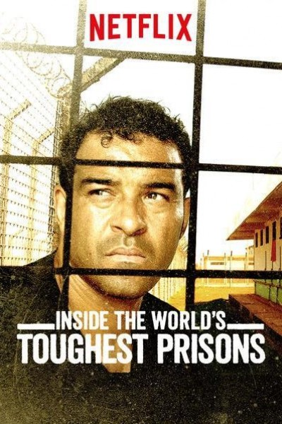 Caratula, cartel, poster o portada de Inside the World\'s Toughest Prisons