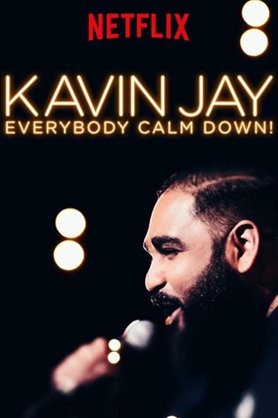 Caratula, cartel, poster o portada de Kavin Jay: Everybody Calm Down!