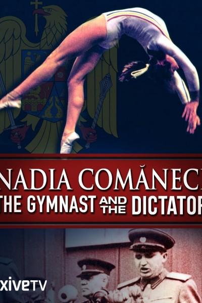 Caratula, cartel, poster o portada de Nadia Comaneci: La gimnasta y el dictador