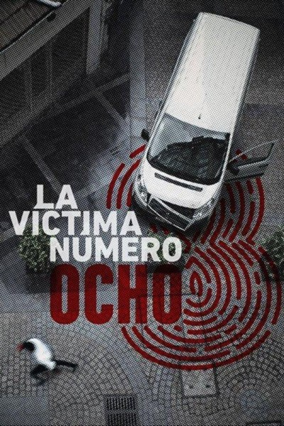 Caratula, cartel, poster o portada de La víctima número 8