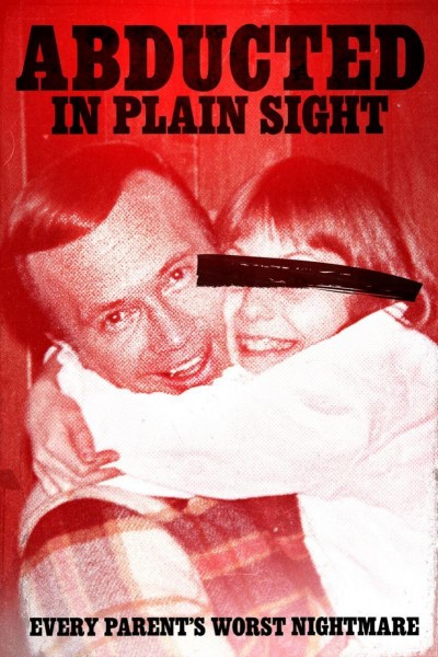 Caratula, cartel, poster o portada de Abducted in Plain Sight