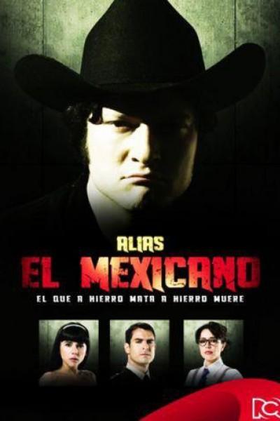 Caratula, cartel, poster o portada de Alias el Mexicano