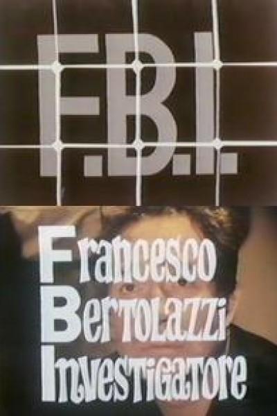 Caratula, cartel, poster o portada de FBI - Francesco Bertolazzi investigatore