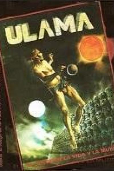 Caratula, cartel, poster o portada de Ulama, el juego de la vida y la muerte
