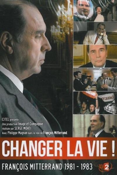 Caratula, cartel, poster o portada de Changer la vie, Mitterrand 1981-1983