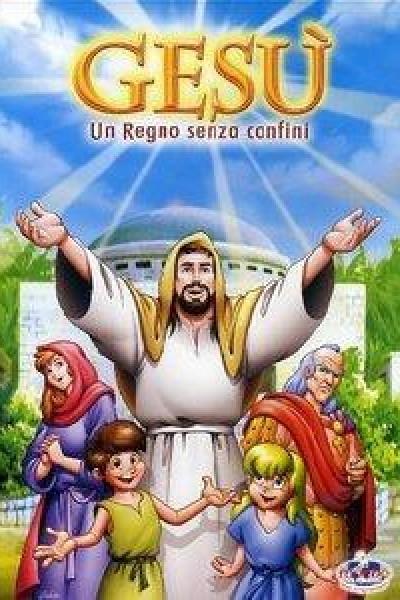 Caratula, cartel, poster o portada de Jesús: Un reino sin fronteras