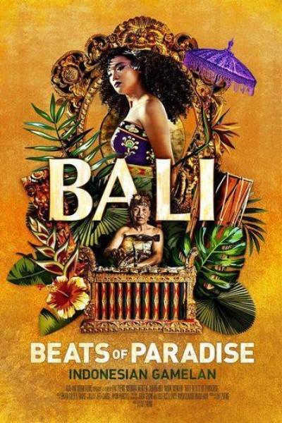 Caratula, cartel, poster o portada de Bali: Beats of Paradise