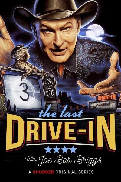 Caratula, cartel, poster o portada de The Last Drive-In with Joe Bob Briggs
