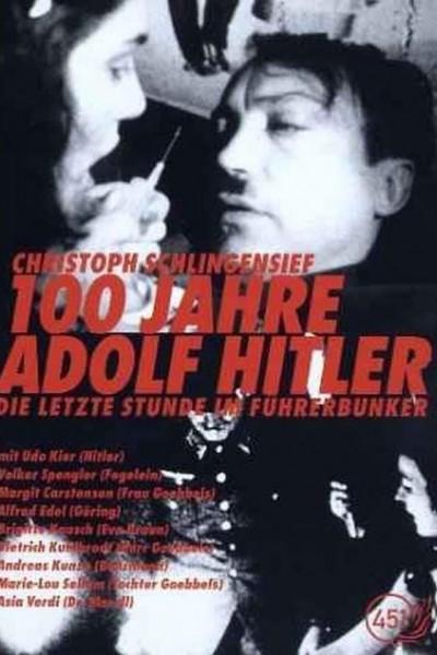 Caratula, cartel, poster o portada de 100 Jahre Adolf Hitler - Die letzte Stunde im Führerbunker