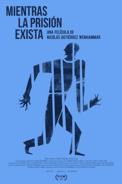 Caratula, cartel, poster o portada de Mientras la prisión exista