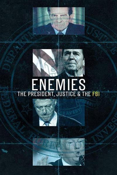 Caratula, cartel, poster o portada de Enemies: The President, Justice & The FBI