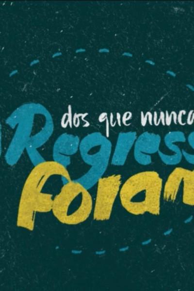 Caratula, cartel, poster o portada de O Regresso Dos Que Nunca Foram