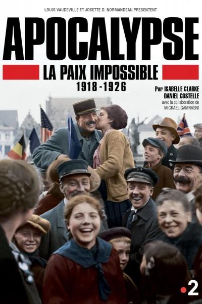 Caratula, cartel, poster o portada de Apocalypse La Paix Impossible 1918-1926