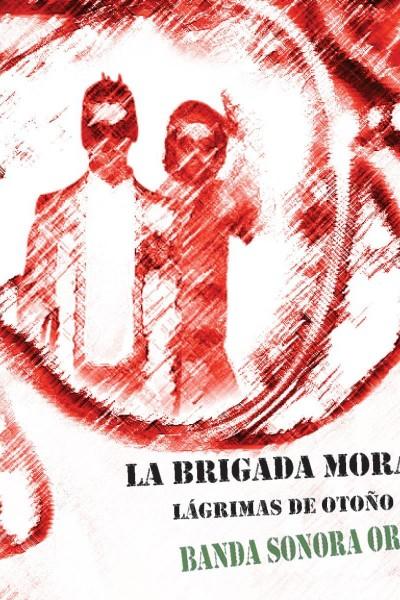 Caratula, cartel, poster o portada de La Brigada Moral: Lágrimas de Otoño