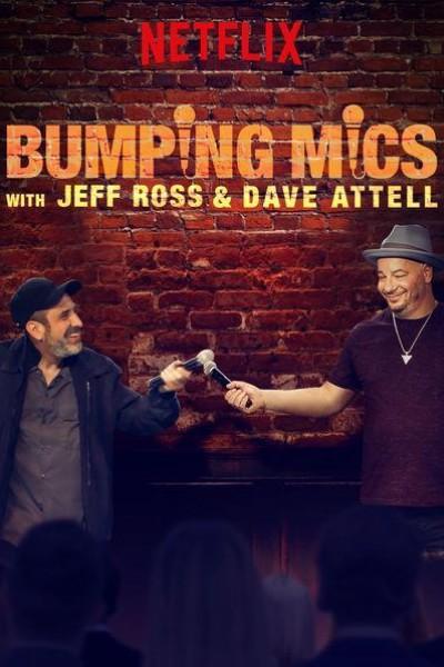 Caratula, cartel, poster o portada de Bumping Mics with Jeff Ross & Dave Attell