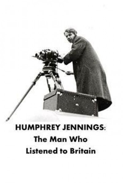 Caratula, cartel, poster o portada de Humphrey Jennings: The Man Who Listened to Britain
