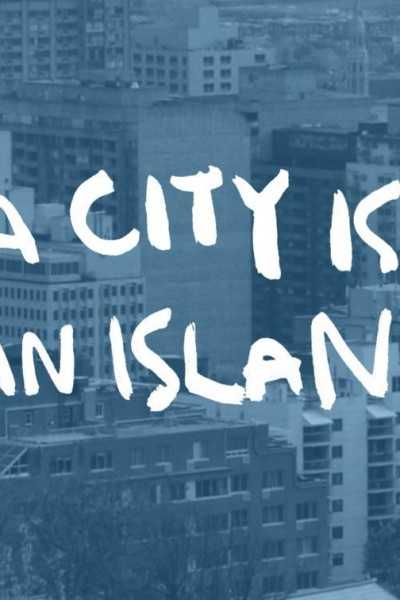 Caratula, cartel, poster o portada de A City Is an Island
