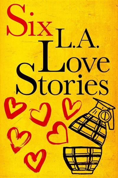 Caratula, cartel, poster o portada de Six LA Love Stories